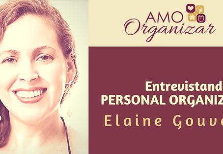 Entrevista com a Personal Organizer Elaine Gouvea