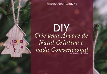 DIY - CRIE UMA ÁRVORE DE NATAL CRIATIVA E NADA CONVENCIONAL