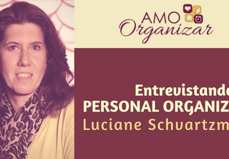 Entrevista com a Personal Organizer Luciane Schvartzman