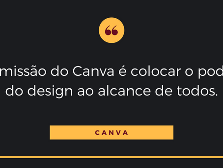 CANVA: DESIGN ORGANIZADO AO ALCANCE DE TODOS