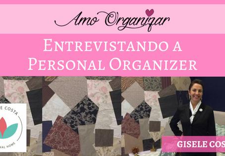 Entrevista com a Personal Organizer Gisele Costa