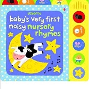 Baby's Very First Noisy Nursery Rhymes Book