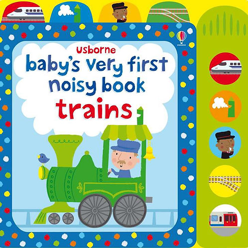Baby's Very First Noisy Train Book