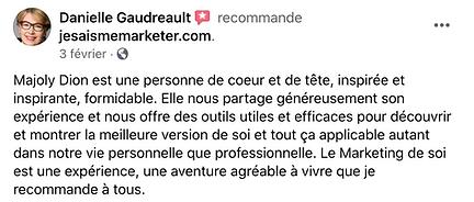 Marketing de soi-témoignage de Danielle Gaudreault pour la formation de Majoly DION