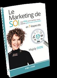 Le marketing de soi, enfin un livre de référence par Majoly DION