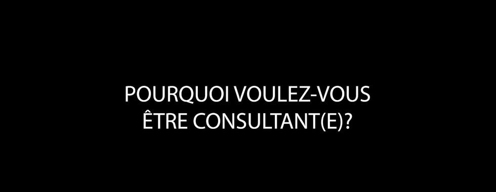 Pourquoi_Voulez-vous_être_consultant(e)_.jpg
