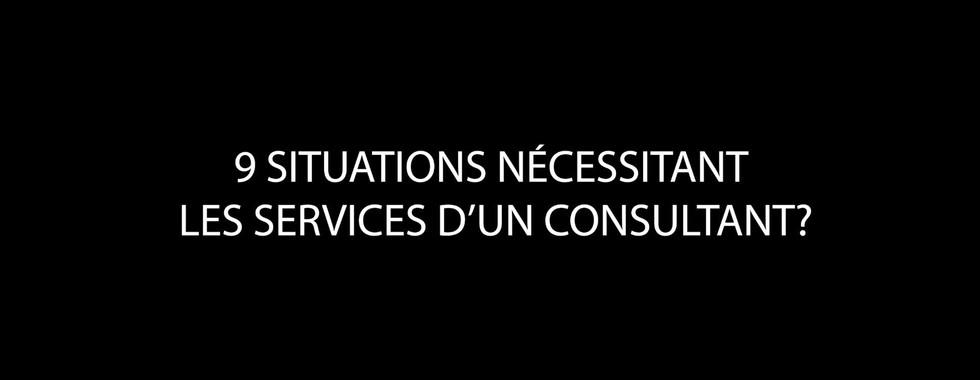9_situation_nécissitant_les_services_d'un_consultant.jpg