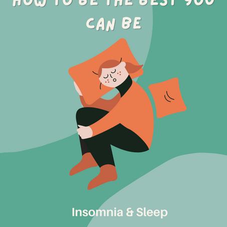 Insomnia & Sleep