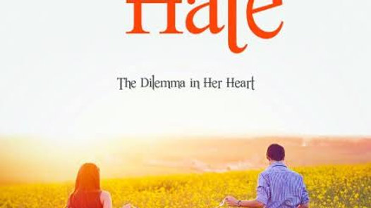 Love or Hate- The dilemma in her heart
