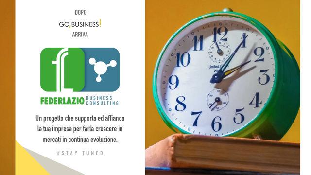 Federlazio Business Consulting - STAY TUNED!
