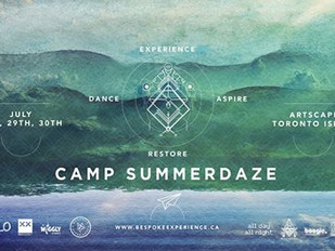 Camp Summerdaze Retreat Set To Take Toronto Music Lovers To A New Dimension