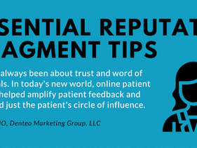 Your Reputation Matters! 7 Essential Reputation Management Tips For Dentists