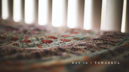 Day 10 | Tawakkul