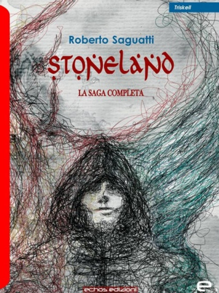 STONELAND- LA SAGA COMPLETA