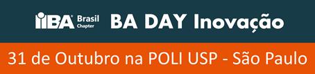 IIBA Brasil fará seu próximo BADay sobre Inovação em São Paulo dia 31/10