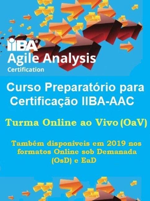 Curso OaV: Preparatório Certificação IIBA-AAC - 24/11 a 10/12/2020 (Antecipado)