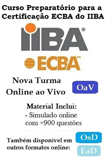Curso OaV: Preparatório Certificação ECBA - 06/10 a 27/10/2020