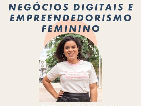 Negócios digitais e empreendedorismo feminino