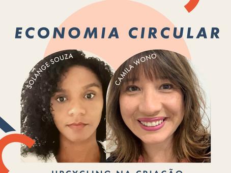 Economia Circular - Upcycling na Criação e Desenvolvimentos de Produtos