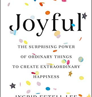 The Drive Toward Joy is the Drive Toward Life