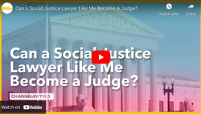 Can a Social Justice Lawyer Like Me Become a Judge?