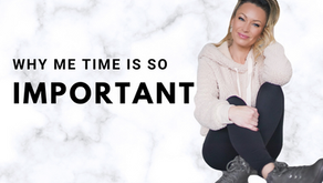 WHY ME TIME IS SO IMPORTANT