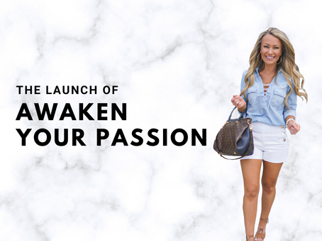 "The Launch of ""Awaken Your Passion"""