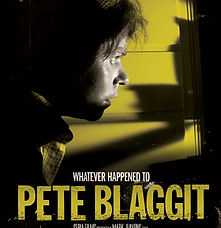 BIFF Feature | Whatever Happened to Pete Blaggit