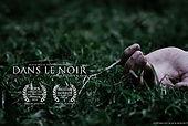 BHFF Short | Dans Le Noir
