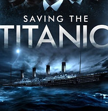 BIFF Feature | Saving The Titanic