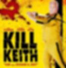 BHFF Feature | Kill Keith