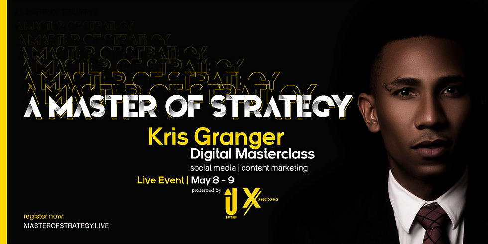 Digital Masterclass with Kris Granger   A Master of Strategy