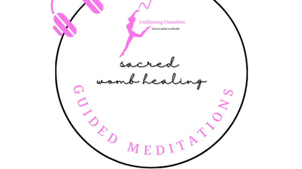 Guided Meditation for the Sacred Womb