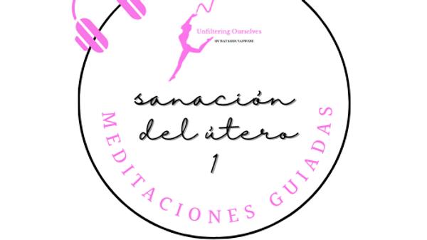Meditación Guiada Para El útero 1