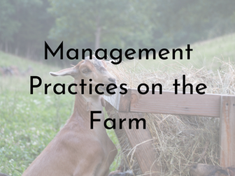 Raising Goats - An Overview of the Management Practices on the Farm