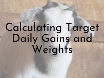 Calculating Target Daily Gains of Meat Wethers and Replacement Doelings
