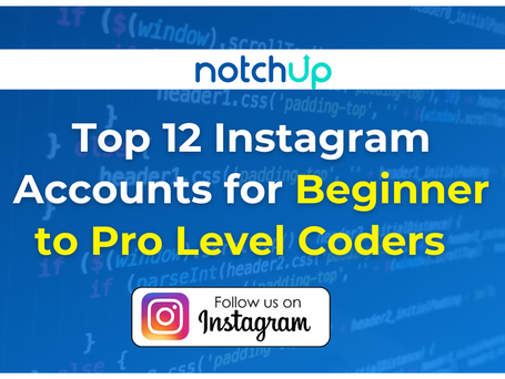 Top 12 Instagram Accounts to follow for Beginner and Pro Level Coders