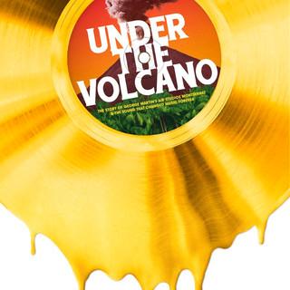 Under The Volcano- Rush Films, on Universal Studios