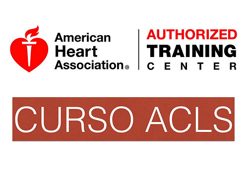 Curso Soporte Vital Cardiovascular Avanzado (ACLS) - AHA 2017