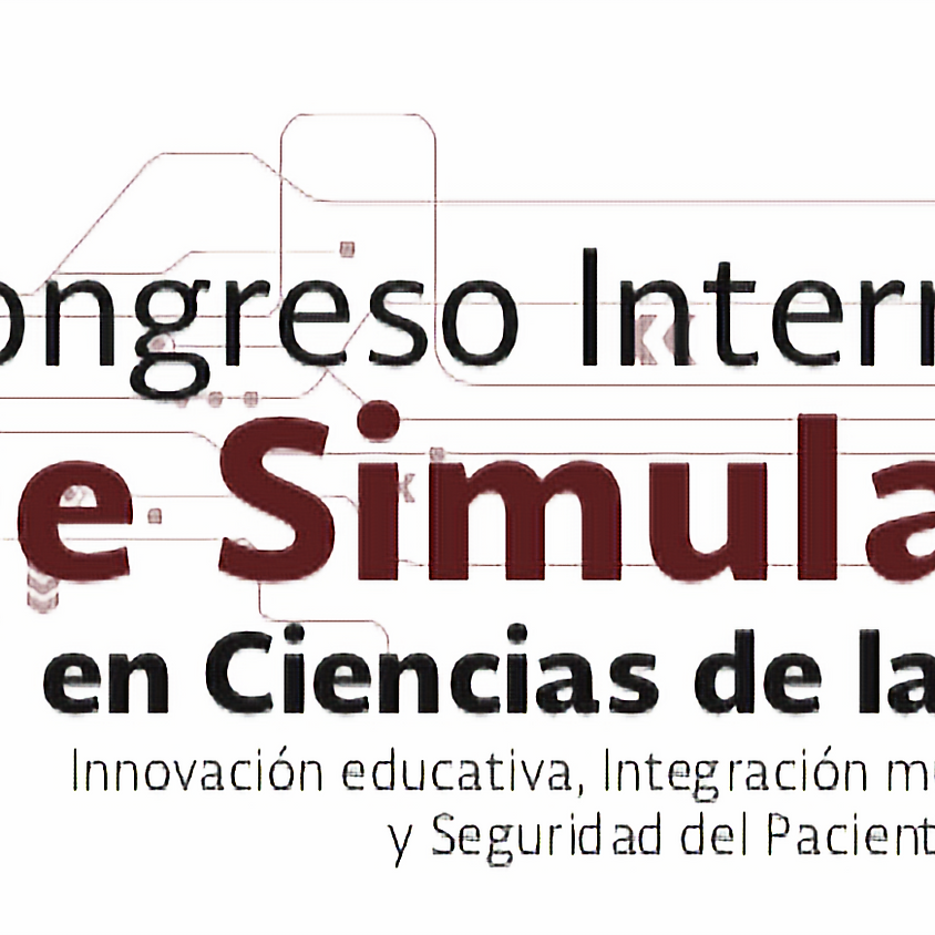 1er Congreso Internacional de Simulación en Ciencias de la Salud.