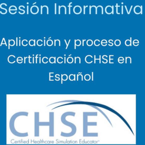 Segunda sesión de orientación para la aplicación del examen de certificación CHSE en Español.
