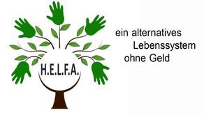 H E L F A – ein alternatives Lebenssystem ohne Geld