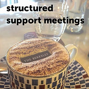 Refreshing offers strucured support meetings