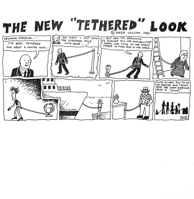 """THE NEW TETHERED LOOK"" Greg Colson 1983 cartoon"