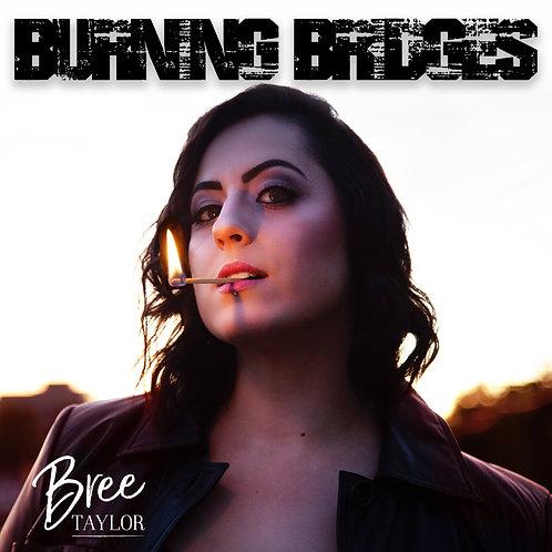 Burning Bridges - Single