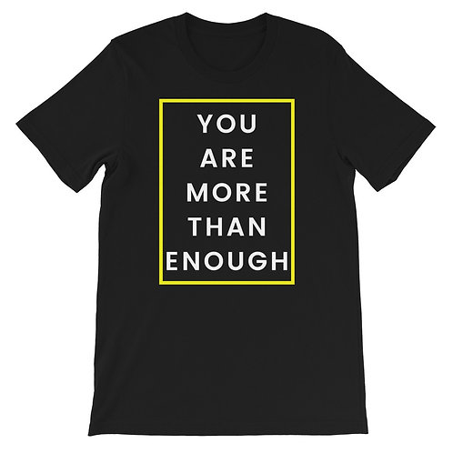 More Than Enough White Text Short-Sleeve Unisex T-Shirt