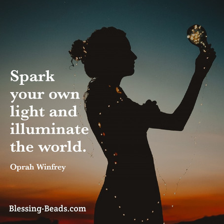 Spark Your Own Light and Illuminate the World
