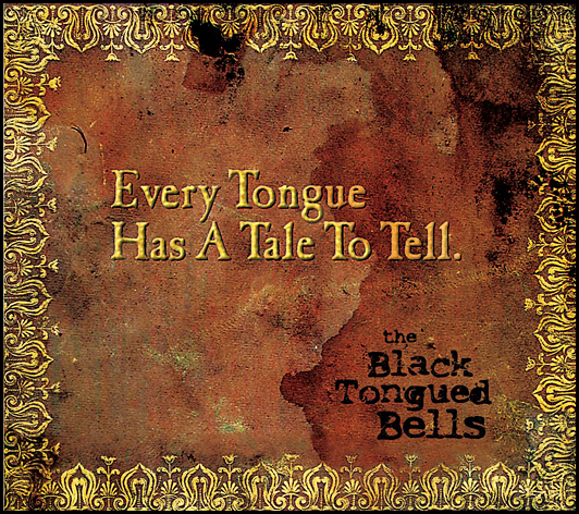 Black Tongued Bells
