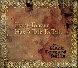 Black Tongued Bells