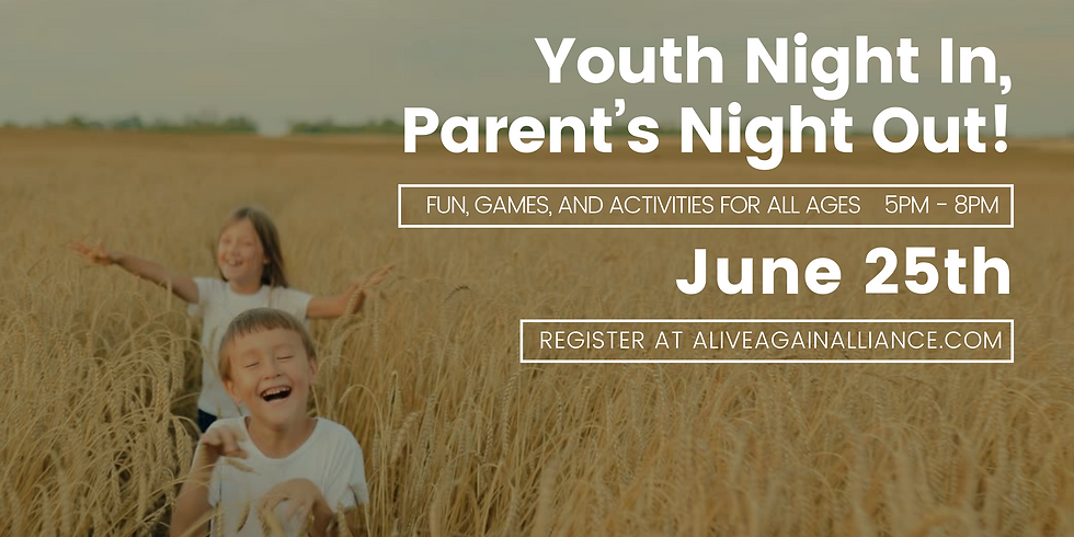 Youth Night In, Parent's Night Out!